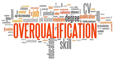 Overqualified - word cloud concept