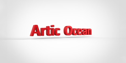 3D red Artic Ocean Word Text on white background