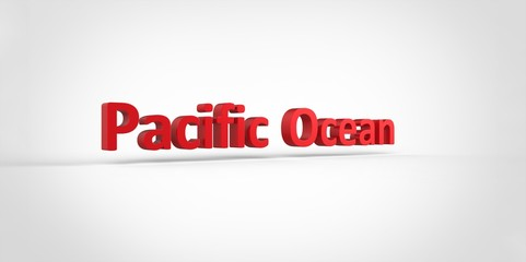 3D red Pacific Ocean Word Text on white background