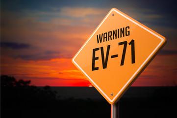 EV-71 on Warning Road Sign.