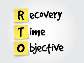 Recovery Time Objective (RTO) on yellow sticky notes