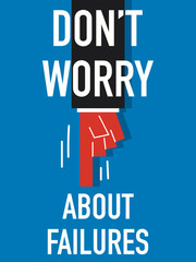Word DO NOT WORRY
