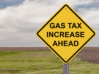 Caution - Gas Tax Increase Ahead