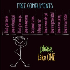 "Funny illustration with message: "" Free compliments, please take"