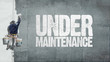 Under maintenance wall - 74731203