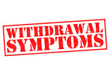 WITHDRAWAL SYMPTOMS poster