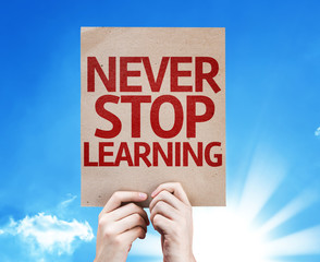 Never Stop Learning card with beautiful day