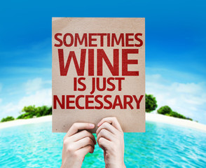 Sometimes Wine Is Just Necessary card with a beach