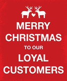 merry christmas loyal customers keep calm style poster poster