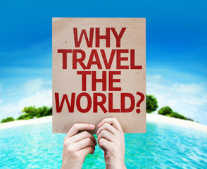 Why Travel The World? card with a beach background