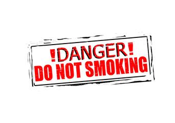 Danger do not smoking