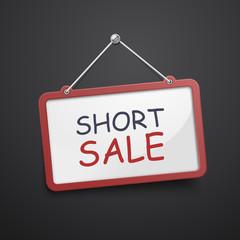 short sale hanging sign
