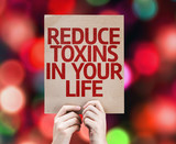 Reduce Toxins In Your Life card with colorful background poster