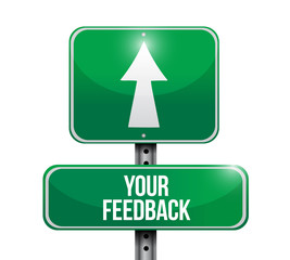 your feedback street sign illustration