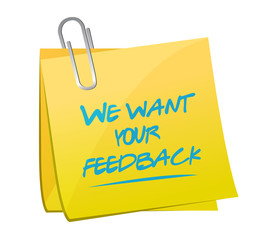 we want your feedback memo post