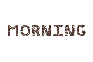 Morning Written with Coffee Beans