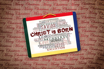 Christ is born Religious Words on white board