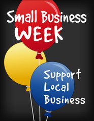 Small Business Week, balloons, chalk board sign, advertising