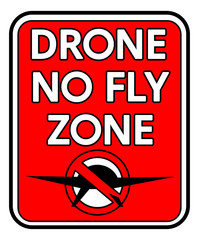 Rectangular Drone No Fly Zone sign in red