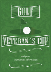 Veterans cup golf poster with flag and ball in vintage design