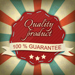 Quality product, one hundred guarantee vector label