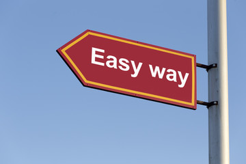 Easy way red  road sign
