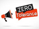 megaphone :zero tolerance poster