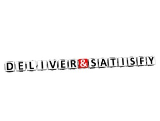 3D Word Deliver and Satisfy on white background