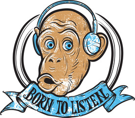 born to listen monkey