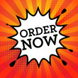 Comic book explosion with text Order Now, vector