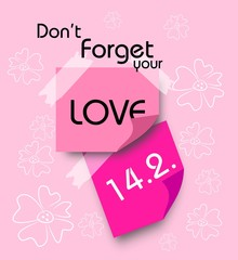 Do not foregt your love