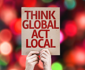 Think Global Act Local card with colorful background