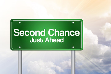 Second Chance Just Ahead Green Road Sign, business concept
