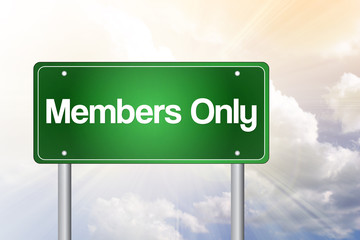 Members Only Green Road Sign, business concept