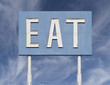 Vintage Blue Eat Sign with Cirrus Clouds