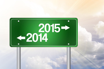 2014, 2015 Green Road Sign, business concept