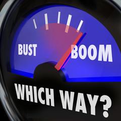 Boom or Bust Words Gauge Measure Success Failure Earnings Vs Los