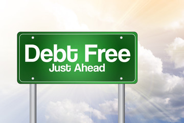 Debt Free Green Road Sign, business concept
