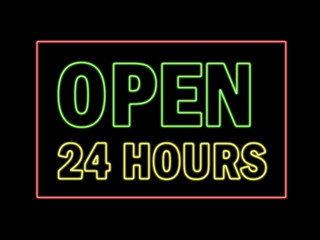 Open 24 hours in neon