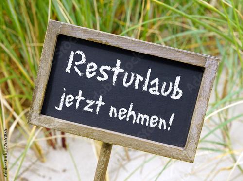 canvas print picture Resturlaub jetzt nehmen !