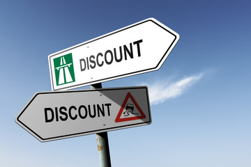 Discount directions. Choice for easy way or hard way.