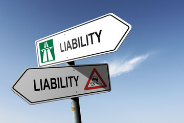Liability directions. Choice for easy way or hard way.
