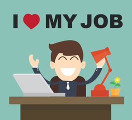 I Love My Job - businessman Happy Best job