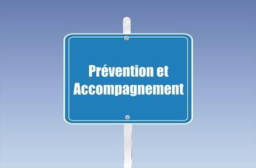 panneau prévention et accompagnement