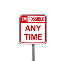 im-possible anytime