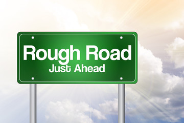 Rough Road, Just Ahead Green Road Sign, business concept