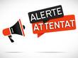 mégaphone : alerte attentat