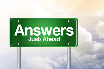 Answers, Just Ahead Green Road Sign, Business Concept