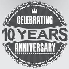 Celebrating 10 years anniversary retro label, vector illustratio