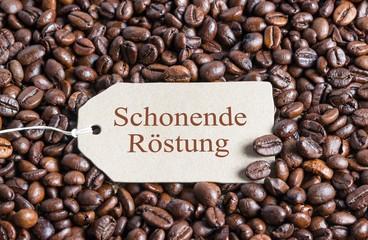 Schonende Röstung - Plakette auf Kaffeebohnen